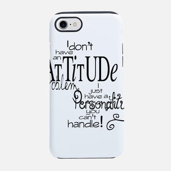 attitude prob iPhone 8/7 Tough Case