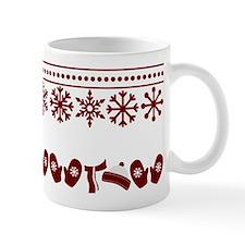 Let it snow, Let is snow, Let it snow!! Mugs