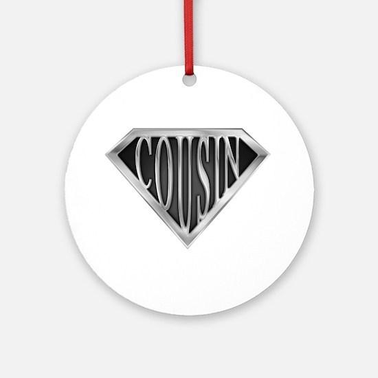 SuperCousin(metal) Ornament (Round)