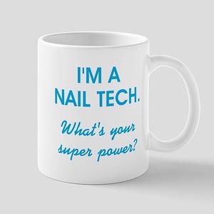 I'M A NAIL TECH Mugs