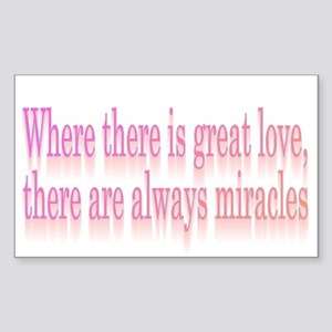 Great Love > Miracles Rectangle Sticker