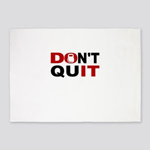 Dont Quit Weightlifting 5'x7'Area Rug