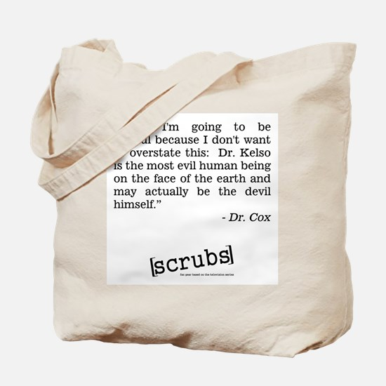 DR. COX QUOTE Tote Bag