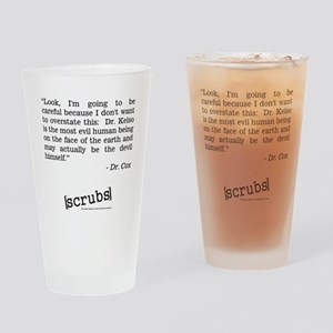 DR. COX QUOTE Drinking Glass