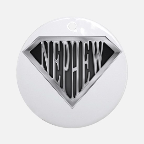 SuperNephew(metal) Ornament (Round)