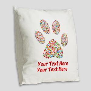 Dog Paw Print Customize Burlap Throw Pillow