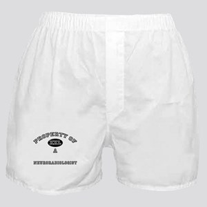 Property of a Neuroradiologist Boxer Shorts