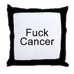 Fuck Cancer Throw Pillow