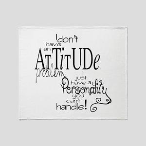 attitude prob Throw Blanket