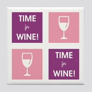TIME FOR WINE! Tile Coaster