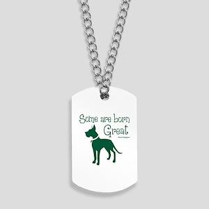 Born Great Dog Tags