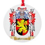 Mattiazzo Round Ornament