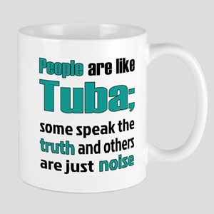 People are like Tuba 11 oz Ceramic Mug