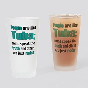 People are like Tuba Drinking Glass