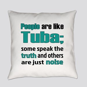 People are like Tuba Everyday Pillow