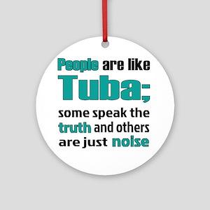 People are like Tuba Round Ornament