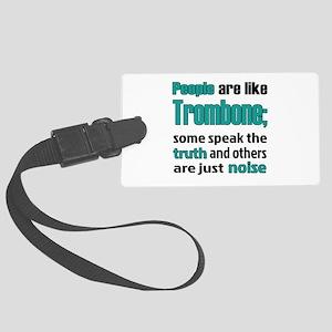 People are like Trombone Large Luggage Tag