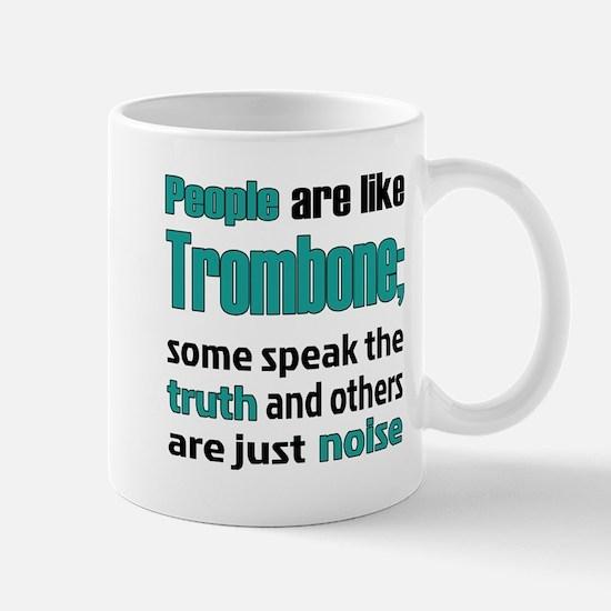 People are like Trombone Mug