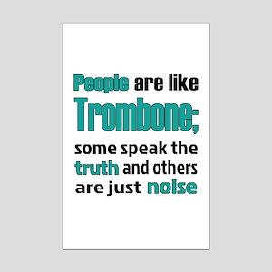 People are like Trombone Mini Poster Print