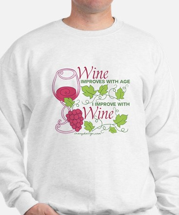 Wine Improves With Age Saying Sweatshirt