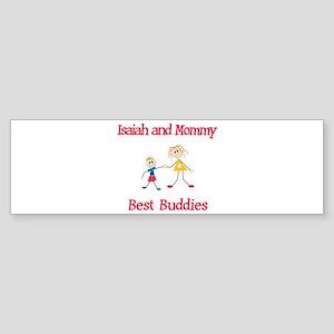 Isaiah & Mommy - Buddies Bumper Sticker
