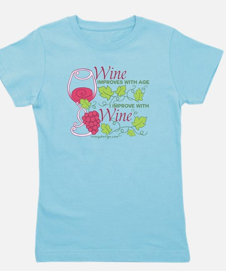 Wine Improves With Age Girl's Tee