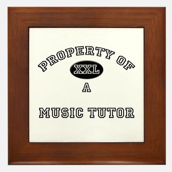 Property of a Music Tutor Framed Tile