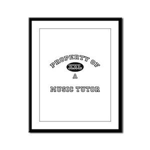 Property of a Music Tutor Framed Panel Print