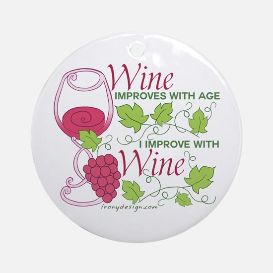 Wine Improves With Age Round Ornament