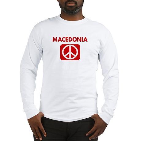 MACEDONIA for peace Long Sleeve T-Shirt