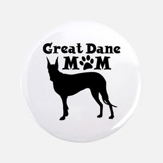 """Great Dane Mom 3.5"""" Button"""