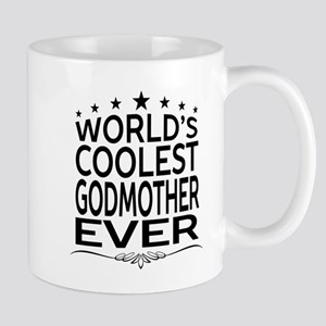 WORLD'S COOLEST GODMOTHER EVER Mugs