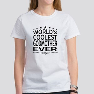 WORLD'S COOLEST GODMOTHER EVER T-Shirt