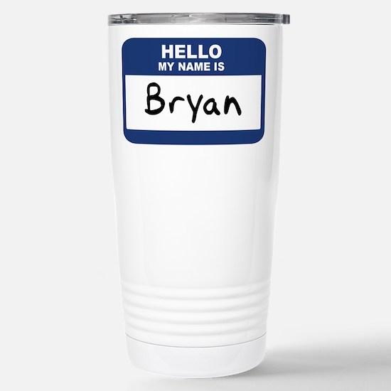 Hello: Bryan Mugs