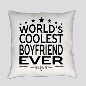 WORLD'S COOLEST BOYFRIEND EVER Everyday Pillow