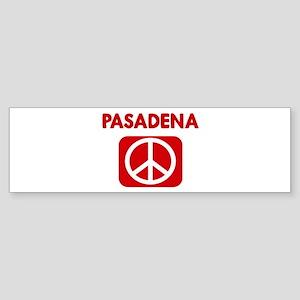 PASADENA for peace Bumper Sticker
