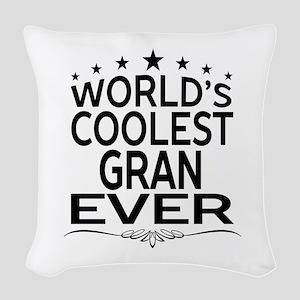 WORLD'S COOLEST GRAN EVER Woven Throw Pillow