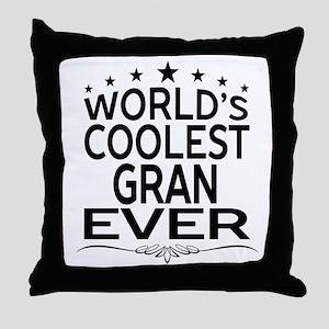 WORLD'S COOLEST GRAN EVER Throw Pillow