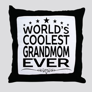 WORLD'S COOLEST GRANDMOM EVER Throw Pillow
