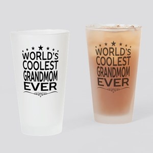 WORLD'S COOLEST GRANDMOM EVER Drinking Glass