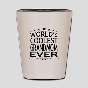 WORLD'S COOLEST GRANDMOM EVER Shot Glass