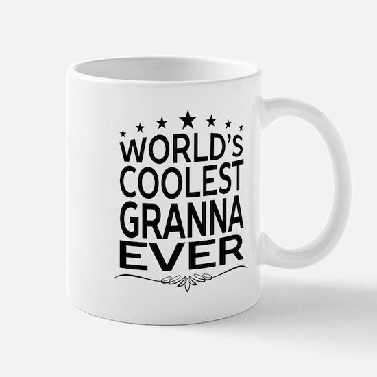 WORLD'S COOLEST GRANNA EVER Mugs
