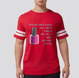 ITS ALL FUN GAMES.... T-Shirt