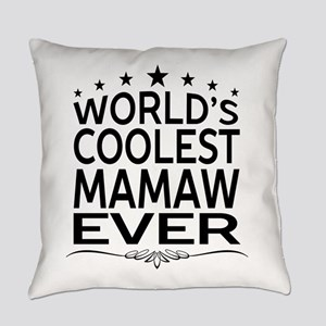 WORLD'S COOLEST MAMAW EVER Everyday Pillow