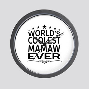 WORLD'S COOLEST MAMAW EVER Wall Clock