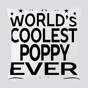 WORLD'S COOLEST POPPY EVER Woven Throw Pillow