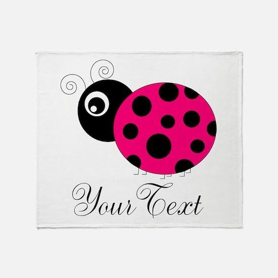 Pesronalizable Pink and Black Ladybug Throw Blanke