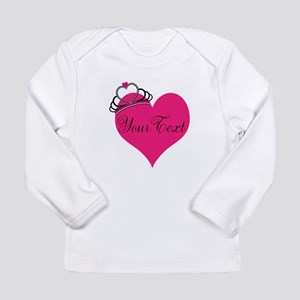 Personalizable Pink Heart with Crown Long Sleeve T