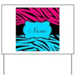Personalizable Hot Pink and Teal Yard Sign