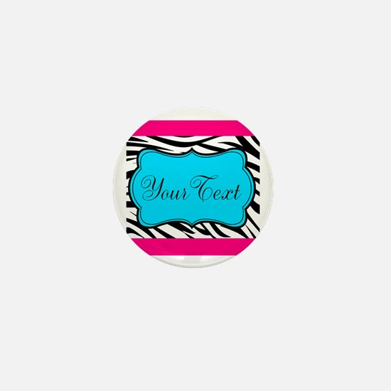 Personalizable Teal Hot Pink Zebra Mini Button
